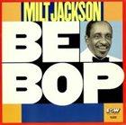 MILT JACKSON Bebop album cover