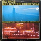 MILT JACKSON Big Bags album cover