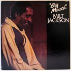 MILT JACKSON Big Mouth album cover