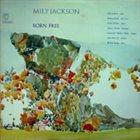 MILT JACKSON Born Free album cover