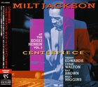 MILT JACKSON Centerpiece: At the Kosei Nenkin, Volume 2 album cover