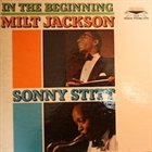 MILT JACKSON In The Beginning (with Sonny Stitt) album cover