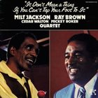 MILT JACKSON It Don't Mean A Thing If You Can't Tap Your Foot To It album cover