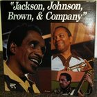MILT JACKSON Jackson, Johnson, Brown, & Company album cover