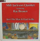 MILT JACKSON Just The Way It Had To Be album cover