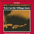 MILT JACKSON 'Live' At The Village Gate album cover