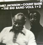 MILT JACKSON Milt Jackson & Count Basie ‎: The Big Band Vols. 1+2 album cover