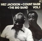 MILT JACKSON Milt Jackson + Count Basie + The Big Band Vol. 1 album cover