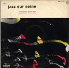 MILT JACKSON Milt Jackson / Percy Heath / Barney Wilen / Kenny Clarke ‎: Jazz Sur Seine (aka Paris Session) album cover