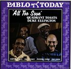 MILT JACKSON Milt Jackson, Ray Brown, Mickey Roker, Joe Pass ‎: All Too Soon Quadrant Toasts Duke Ellington album cover