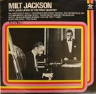 MILT JACKSON Milt Jackson With John Lewis : In The First Quartet album cover