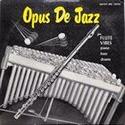 MILT JACKSON Opus De Jazz (aka Meet Milt Jackson) album cover