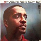 MILT JACKSON Plenty, Plenty Soul album cover