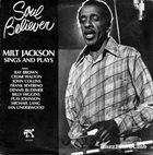 MILT JACKSON Soul Believer album cover