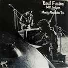 MILT JACKSON Soul Fusion album cover