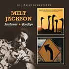 MILT JACKSON Sunflower / Goodbye album cover