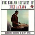 MILT JACKSON The Ballad Artistry Of Milt Jackson album cover