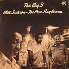 MILT JACKSON The Big 3 (with Joe Pass & Ray Brown) album cover