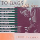 MILT JACKSON To Bags...With Love album cover