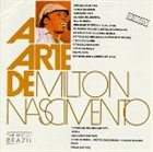 MILTON NASCIMENTO A Arte de Milton Nascimento album cover