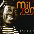 MILTON NASCIMENTO O Melhor de Milton Nascimento - Travessia album cover
