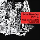 MIN XIAO-FEN Mao, Monk and Me album cover
