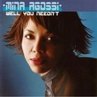 MINA AGOSSI Well You Needn't album cover