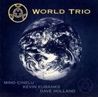 MINO CINELU World Trio album cover