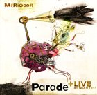 MIRIODOR Parade + Live at NEARfest album cover