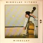 MIROSLAV VITOUS Miroslav album cover