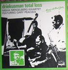 MISHA MENGELBERG Driekusman Total Loss album cover