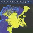 MISHA MENGELBERG Mix album cover