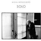 MISHA MENGELBERG Solo album cover