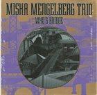 MISHA MENGELBERG Who's Bridge album cover