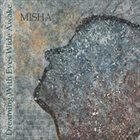 MISHA (MICHAELA STEINHAUER) Dreaming with Eyes Wide Awake album cover