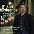 MISHA TSIGANOV Playing With The Wind album cover