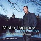 MISHA TSIGANOV Spring Feelings album cover