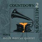 MITCH MARCUS Countdown 2 Meltdown album cover