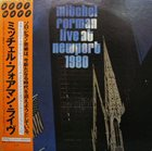 MITCHEL FORMAN Live At Newport 1980 album cover