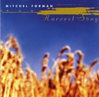 MITCHEL FORMAN Harvest Song album cover