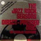 MOE KOFFMAN The Jazz / Rock Seasons album cover