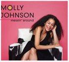 MOLLY JOHNSON Messin' Around album cover