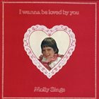 MOLLY RINGWALD I Wanna Be Loved by You: Molly Sings album cover