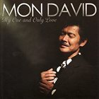 MON DAVID My One And Only Love album cover