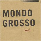 MONDO GROSSO Best album cover