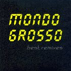 MONDO GROSSO Best Remixes album cover