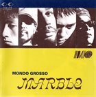 MONDO GROSSO Marble album cover