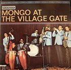 MONGO SANTAMARIA Mongo at The Village Gate album cover