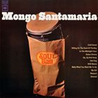 MONGO SANTAMARIA Soul Bag album cover