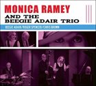 MONICA RAMEY Monica Ramey and the Beegie Adair Trio album cover
